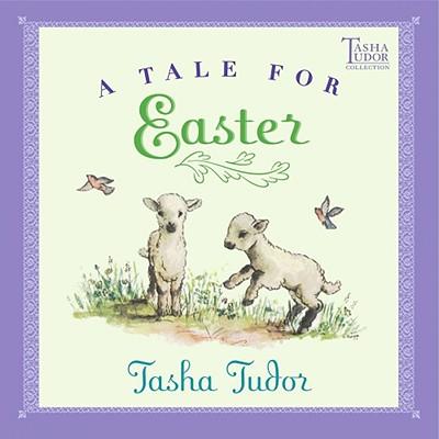 A Tale for Easter By Tudor, Tasha