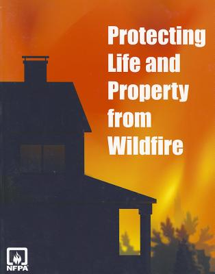 Protecting Life And Property from Wildfire
